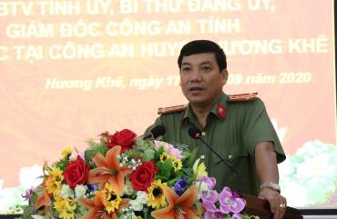 Giám đốc Công an tỉnh làm việc với Công an huyện Hương Khê